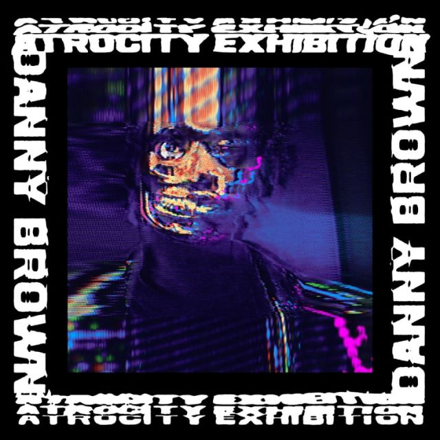 danny brown atrocity exhibition album art source official facebook