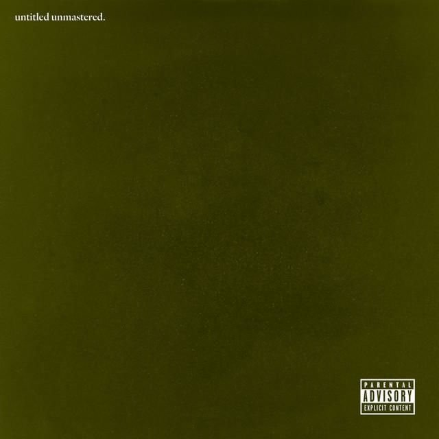 kendrick, untitled unmastered