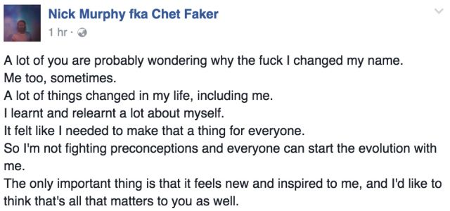 nick murphy chet faker facebook statement 2016